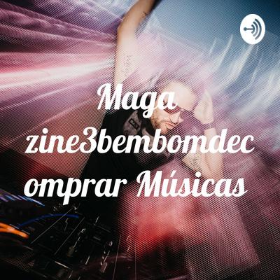 Magazine3bembomdecomprar Músicas. Loja Online