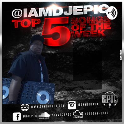 DJ Epic's Top 5
