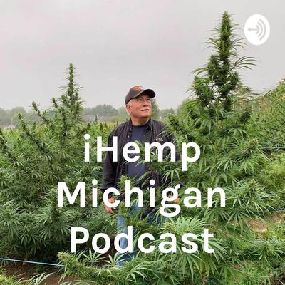iHemp Michigan Podcast