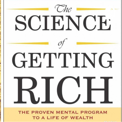 The Science of Getting Rich - By RobertFWest.com