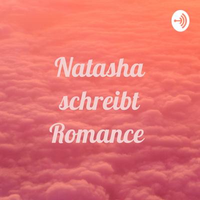 Natasha schreibt Romance