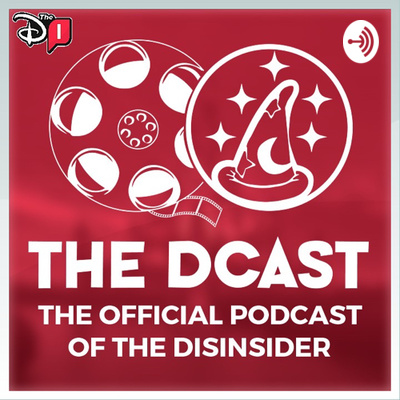 The DCast: A Disney Fan Podcast Network