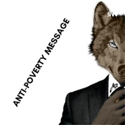Anti-Poverty Message