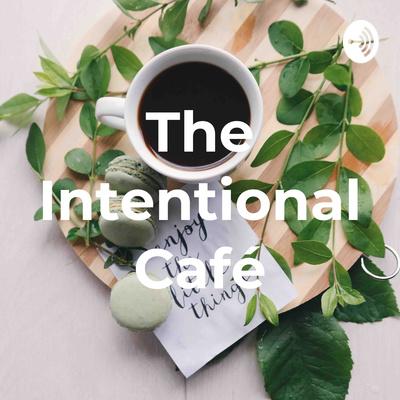 The Intentional Café