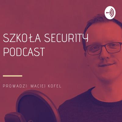 Szkoła Security Podcast