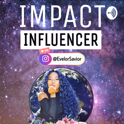 Impact Influencer Podcast
