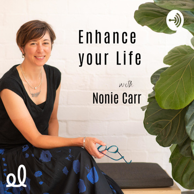 Enhance Your Life with Nonie Carr