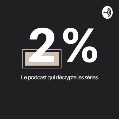 Podcast 2%