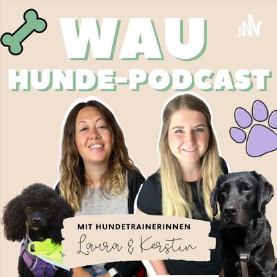 WAU - der österreichische Hunde-Podcast