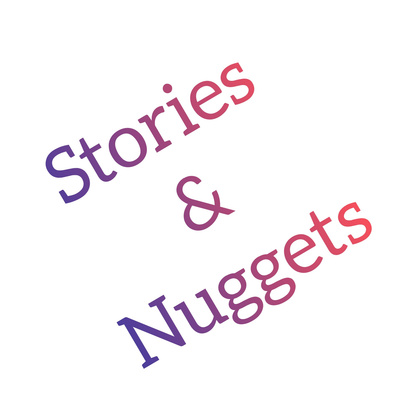 Stories&nuggets