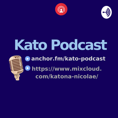 Kato Podcast