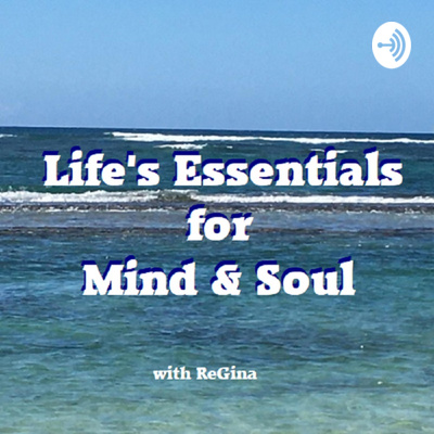 Life's Essentials for Mind and Soul
