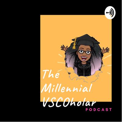 The Millennial VSCOholar