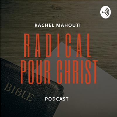 Radical pour Christ