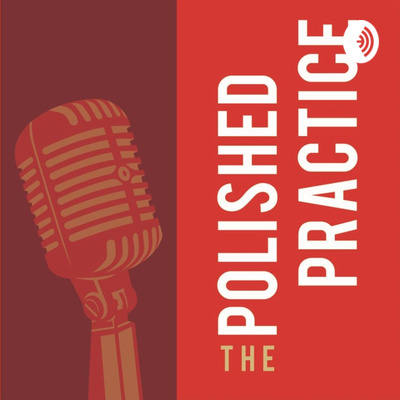 The Polished Practice