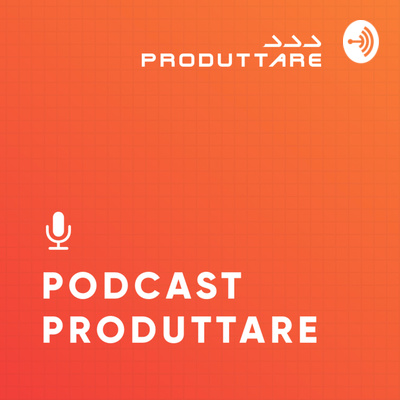 Podcast Produttare