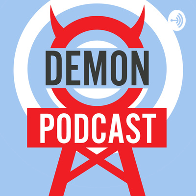 Demon Podcasts