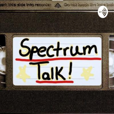 Spectrum Talk!