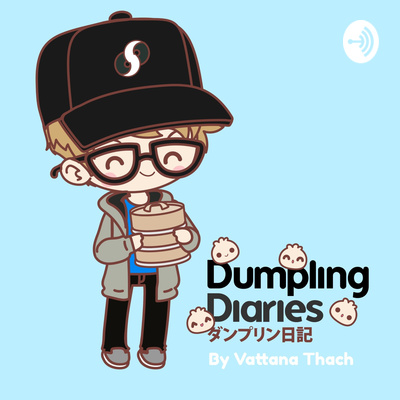 Dumpling Diaries