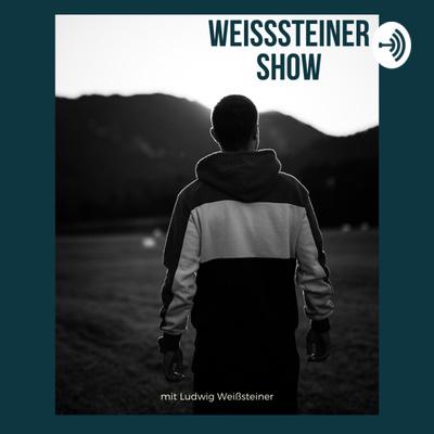 Weißsteiner Show