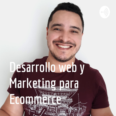 Desarrollo web y Marketing para Ecommerce