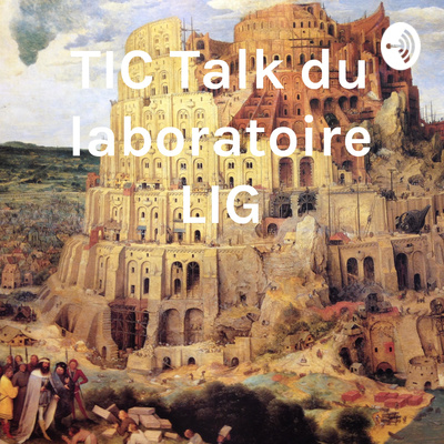TIC Talk du laboratoire LIG