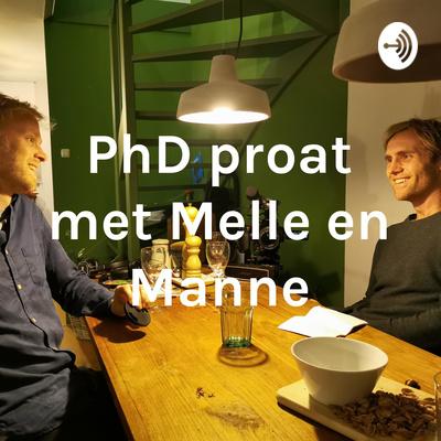 PhD proat met Melle en Manne