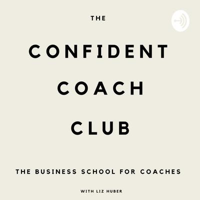 The Confident Coach Club