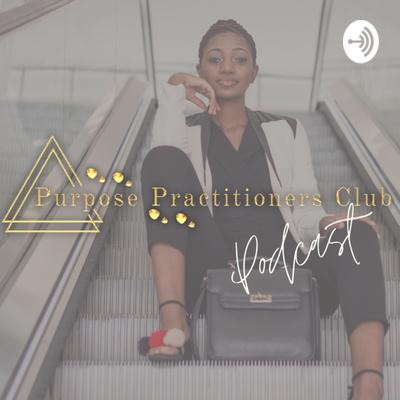 Purpose Practitioners Club