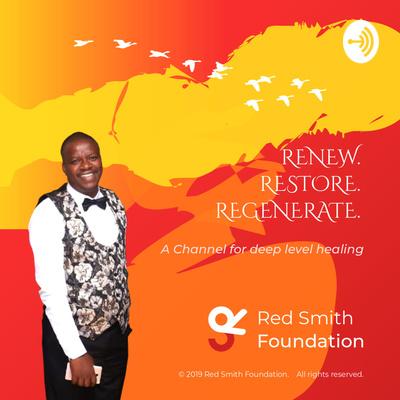 Red Smith Foundation: Renew, Restore, Regenerate