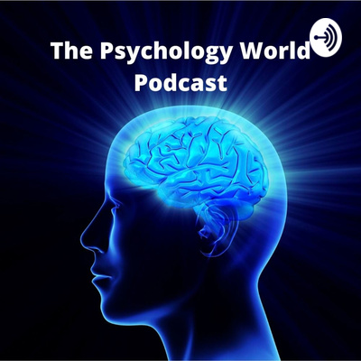 The Psychology World Podcast