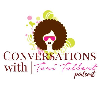 Conversations with Tori Tolbert