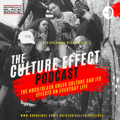 The Culture Effect by Historically Black Since