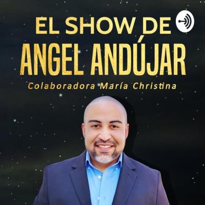 El Show de Angel Andújar | #Podcast | Desarrollo Personal | Coaching | #NegocioDesdeCasa