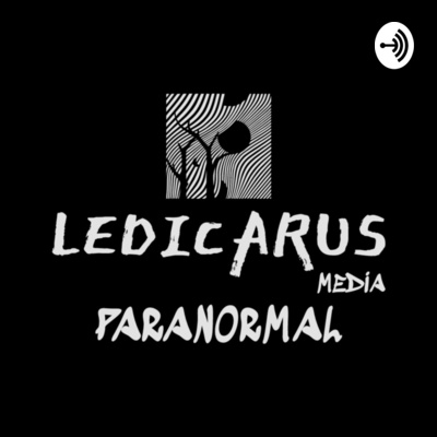 Ledicarus Media Paranormal Podcast