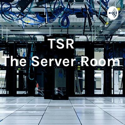 TSR - The Server Room