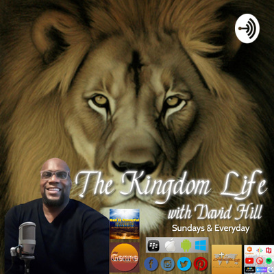 The Kingdom Life with David Hill