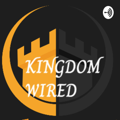 Kingdom Wired www.kingdomwired.org