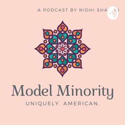 Model Minority: Uniquely American