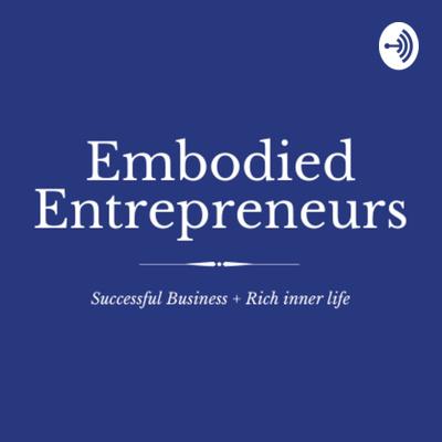 Embodied Entrepreneurs