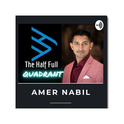 The Half Full Quadrant Podcast