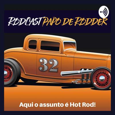 RodCast, Papo de Rodder