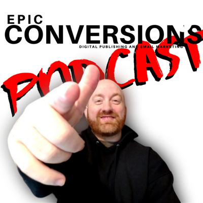 The epicconversions.com Podcast