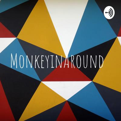 MonkeyinAround