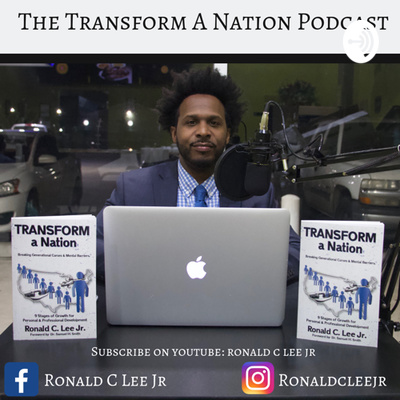 The Transform a Nation Podcast