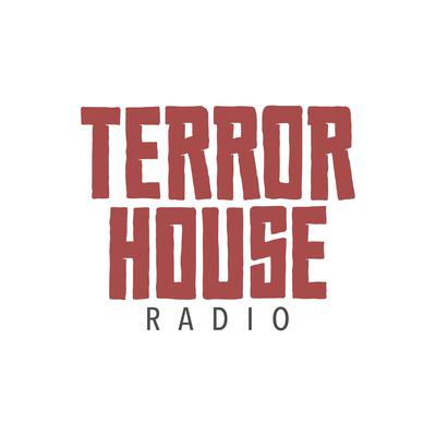 Terror House Radio