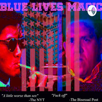 Blue Lives Magic