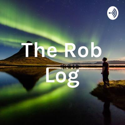 The Rob Log
