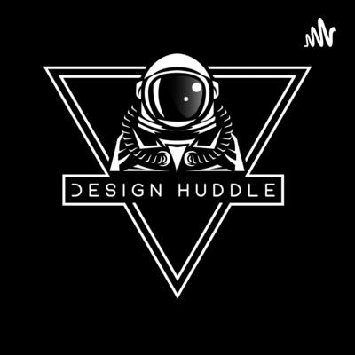 Design Huddle - Top Rated Design Podcast