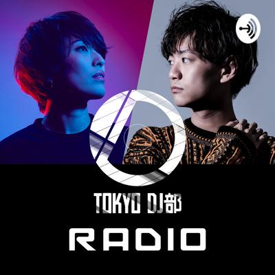 TOKYO DJ部 RADIO